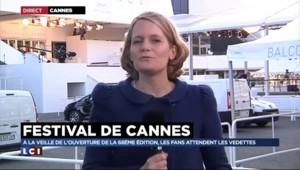 Effervescence à Cannes à un jour de l'ouverture