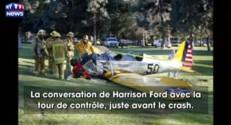 Crash de l'avion de Harrison Ford : découvrez la conversation de l'acteur avec la tour de contrôle
