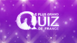 Le plus grand quiz de France