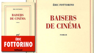 Baisers de cinéma Eric Fottorino