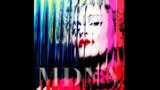 Alors, il est comment le nouveau Madonna?