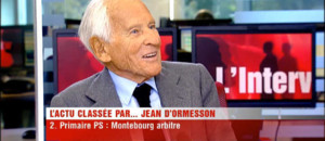 Jean D&#039;Ormesson : &quot;J&#039;aime beaucoup Montebourg et Mlenchon !&quot;