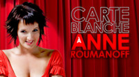 Carte Blanche  Anne Roumanoff