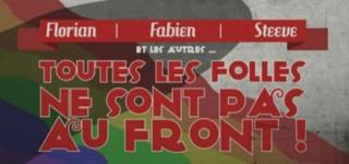"""""""Toutes les folles ne sont pas au front"""" : l'affiche de la Gay Pride de Metz fait hurler le FN"""
