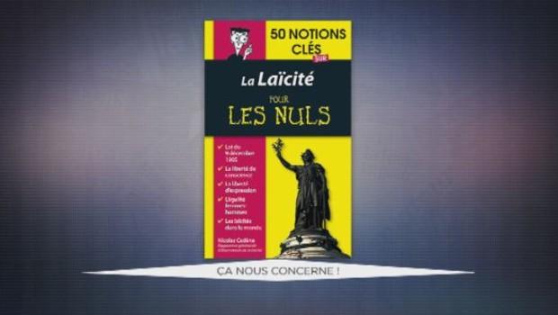 """""""La laïcité pour les nuls"""" : Valérie Expert, """"Ça nous concerne"""" (02/05)"""