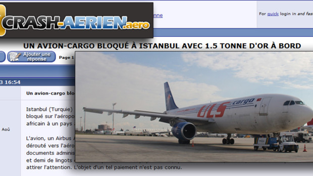 Avion-cargo chargé d'or bloqué en Turquie : information et photo sur le forum de crash-aerien.aero