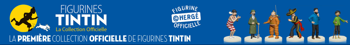 La première collection officielle de figurines Tintin