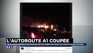 """Collision de trois camions et un car sur l'A1 : """"C'était assez impressionnant"""" selon un témoin de la scène"""