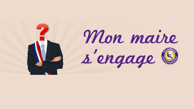 Le site Mon maire s'engage lancé par l'association 40 millions d'automobilistes
