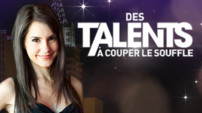 Des talents  couper le souffle