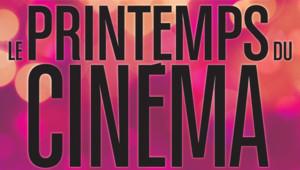 Le Printemps du Cinéma 2014, du 16 au 18 mars