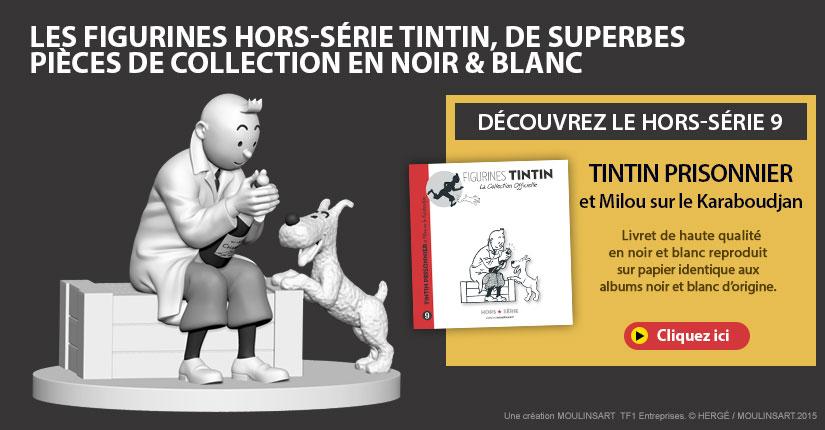 Les figurines hors-série Tintin