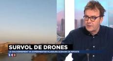 """Drones : """"Des gens qui cherchent un quart d'heure de célébrité"""""""