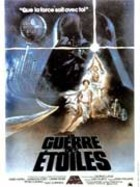 Star Wars : Episode IV - Un nouvel espoir (La Guerre des toiles)