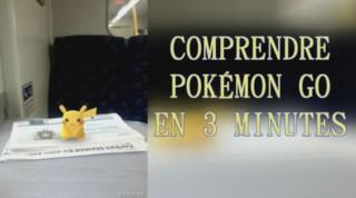Pokémon Go : tout comprendre en 3 minutes