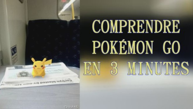 Comprendre Pokemon Go en 3 minutes