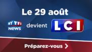 MYTF1News devient LCI 29 août
