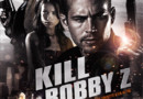 Jaquette DVD du film Kill Bobby Z