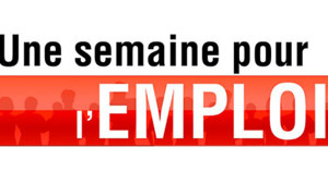 Une semaine pour l&#039;emploi