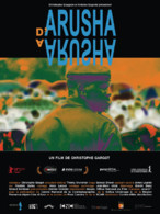 Affiche du film D'Arusha à Arusha