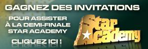Gagnez des invitations pour l'émission Star Academy.