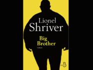 """Couverture du roman """"Big Brother"""", de Lionel Shriver."""