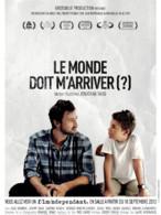 Affiche du film Le Monde doit m'arriver (?)