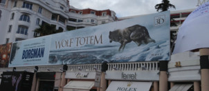 Une affiche du film &amp;quot;Wolf Totem&amp;quot; de Jean-Jacques Annaud  Cannes 2013