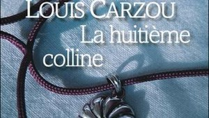 La huitième colline, Louis Carzou, chez Liana Levy