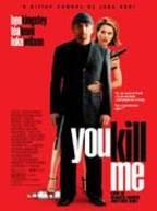 you_kill_me_cineus
