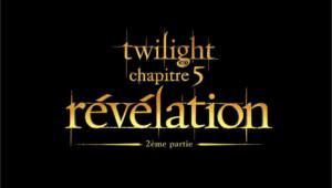 Logo du film Twilight - Chapitre 5 : révélation (2e partie)