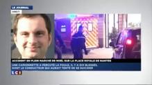 """Une camionnette fonce sur le marché de Noël à Nantes : """"Un acte délibéré"""""""