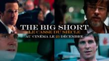 The Big Short : le casse du siècle de Adam McKay