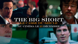 The Big Short : le casse du siècle de Adam McKay