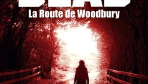 The Walking Dead - La Route de Woodbury