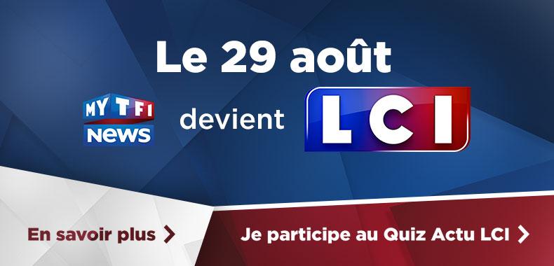 Le 29 août MYTF1News devient LCI