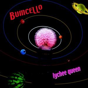 Bumcello - Lychee Queen