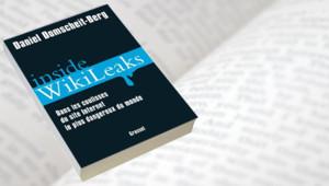"""Couverture du livre """"Inside Wikileaks, dans les coulisses du site Internet le plus dangereux du monde"""""""