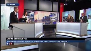 Edito de Renaud Pila : Pourquoi Sarkozy reste-t-il populaire dans le peuple de droite?