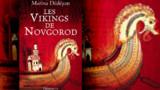 Aux origines de la Russie des Vikings