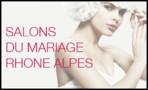 LES SALONS DU MARIAGE RHONE ALPES