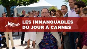 Les Immanquables du 18 mai à Cannes