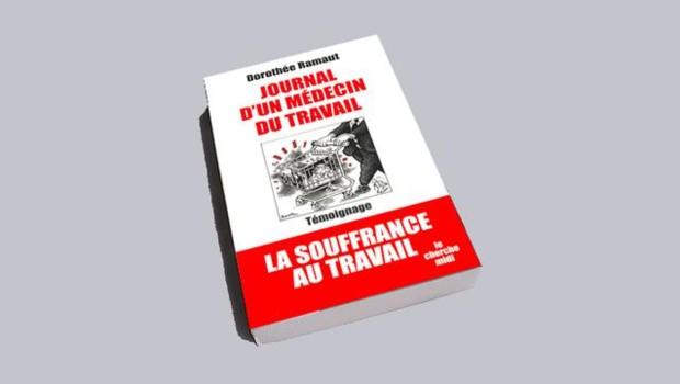 Journal d'un médecin du travail, Dorothé Ramaut, Cherche Midi