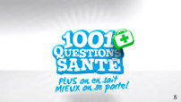 Revoir 1001 questions sant� en streaming
