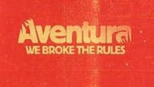 Visuel de l'album du groupe Aventura We broke the rules