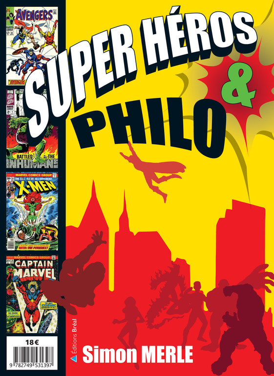 Couverture Super-hros & Philo. Un livre de Simon Merle.