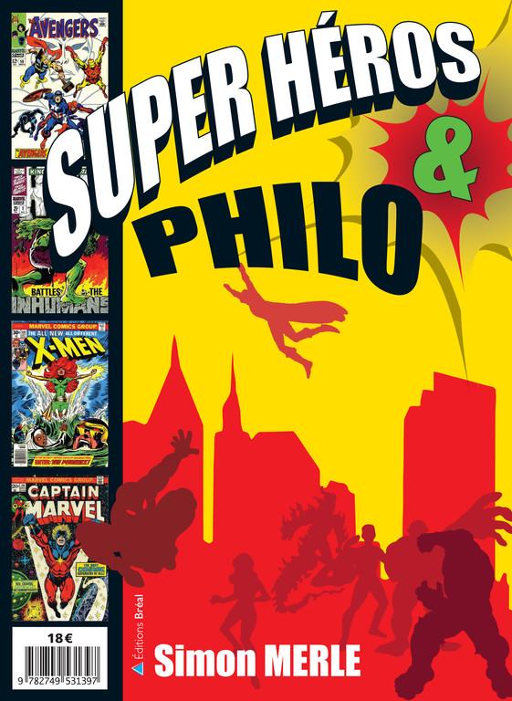 Couverture Super-héros & Philo. Un livre de Simon Merle.