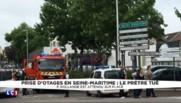 Prise d'otage dans une église de Seine-Maritime : le prêtre a été tué