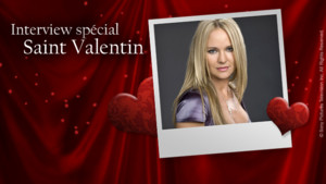 Interview Sharon Case, spciale Saint-Valentin