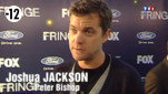 Entrez dans l&#039;univers de Fringe avec Joshua Jackson